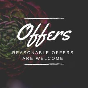 All Reasonable Offers Are Welcome